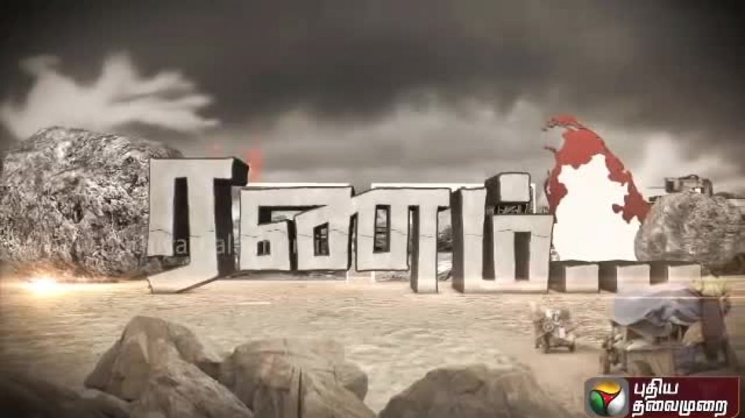 Mullivaikal: After 6 years - An exclusive Documentary - Puthiya Thalaimurai