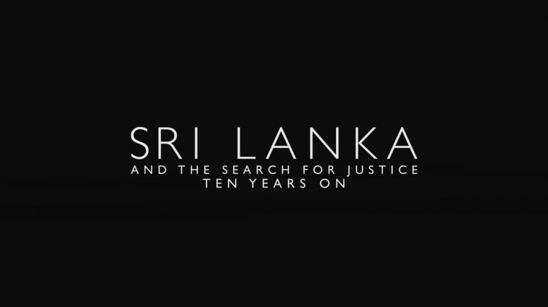 Sri Lanka and the search for justice, ten years on.MATURE - VIDEO WARNING